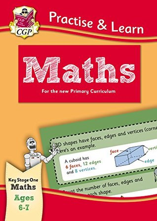 New Curriculum Practise & Learn: Maths for Ages 6-7