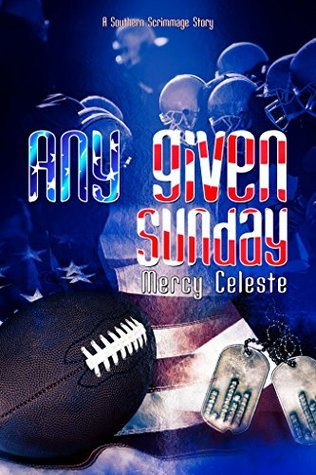 Recent Release Review: Any Given Sunday by Mercy Celeste