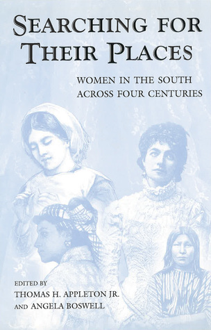 Searching for Their Places: Women in the South across Four Centuries