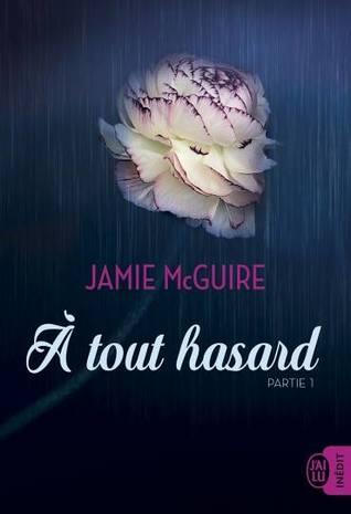 A Tout Hasard (Happenstance, #1)