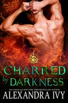 Charred By Darkness (Dragons of Eternity, #3)