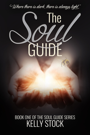 The Soul Guide by Kelly Stock