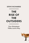 The Rise of the Outsiders: How the Anti-Establishment is on the March