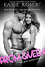 Prom Queen (Bad Boy Homecoming, #3)
