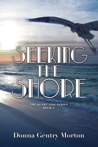 Seeking the Shore by Donna Gentry Morton
