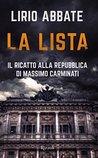 La lista: Il ricatto alla repubblica di Massimo Carminati