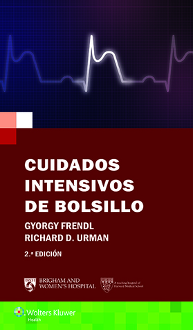 Cuidados intensivos de bolsillo por Richard D Urman, Gyorgy Frendl