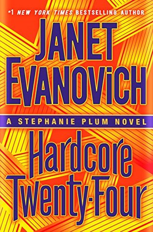 Hardcore Twenty-Four (Stephanie Plum, #24)