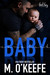 Baby, Come Back (Bad Boy Romance, #2)