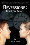 Reversione by Chris A. Jones