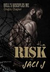 The Risk (Hell's Disciples MC #6)