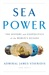 Sea Power by James G. Stavridis