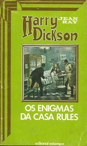 Harry Dickson 9 - Os Enigmas da Casa Rules