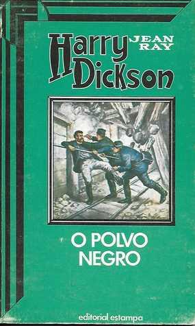 Harry Dickson 10 - O Polvo Negro