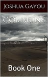 Commune: Book One