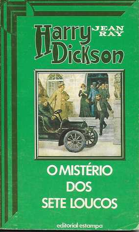 Harry Dickson 15 - O Mistério dos Sete Loucos