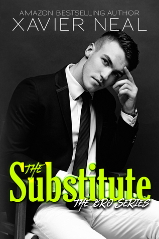 The Substitute (The Bro Series, #1)
