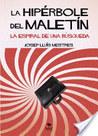 La Hipérbole del Maletín by Josep Lluís Mestres