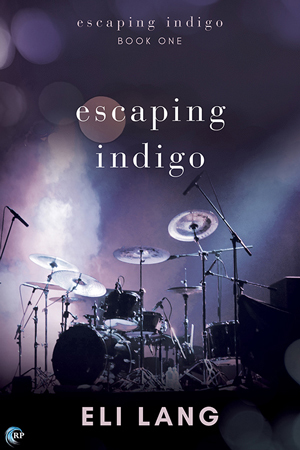 Release Day Review: Escaping Indigo (Escaping Indigo #1) by Eli Lang