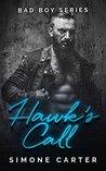 Hawk's Call (Bad Boy, #1)