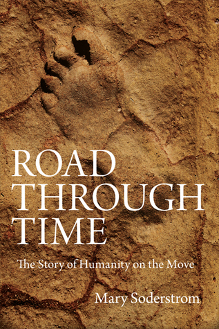 Road Through Time by Mary Soderstrom