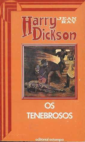 Harry Dickson 25 - Os Tenebrosos