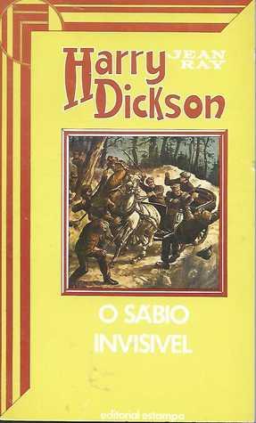Harry Dickson 26 - O Sábio Invisível