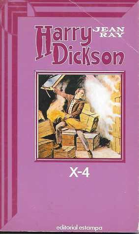 Harry Dickson 27 - X-4