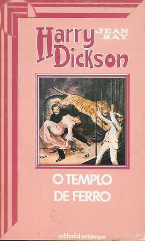 Harry Dickson 30 - O Templo de Ferro