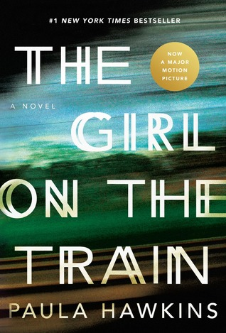 The Girl on the Train by Paula Hawkins - Cover from Goodreads