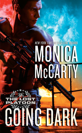 Going Dark (The Lost Platoon, #1)