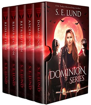 The Dominion Series Complete Collection (Dominion #1-5) by S.E. Lund