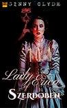 Lady Erica of Szerdoben: A Rose Chronicles tale