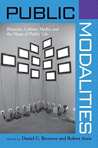 Public Modalities (Albma Rhetoric Cult & Soc Crit)