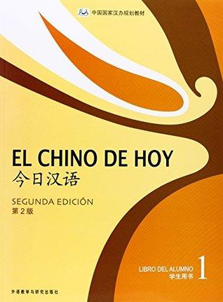 El Chino De Hoy (Student Book with Disk)