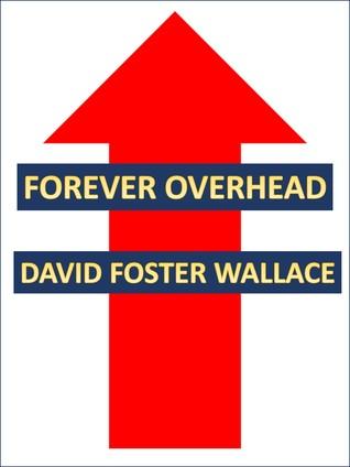 Forever Overhead