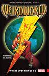 Weirdworld, Volume 1: Where Lost Things Go