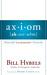 Axiom: Powerful Leadership Proverbs