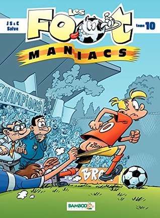 Les Footmaniacs - Tome 10