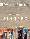 Pastoring Singles | 9Marks Journal (Spring 2017)