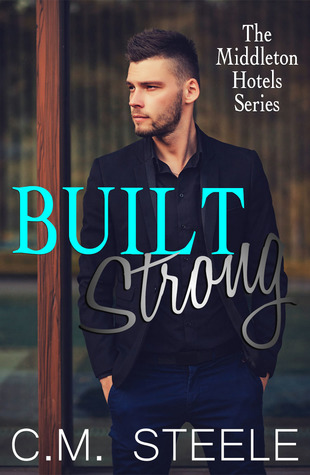 Built Strong(Middleton Hotels 3)