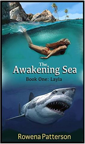 The Awakening Sea: Book One: Layla