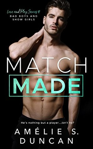 Match Made (Love and Play, #2)
