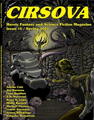 Cirsova: Heroic Fantasy and Science Fiction Magazine (Cirsova: Heroic Fantasy and Science Fiction Magazine #5)