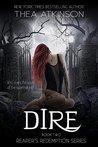 Dire (Reaper's Redemption #2)