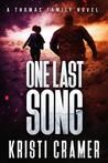 One Last Song (A Thomas Family Novel #3)
