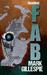 FAB: Revolver (FAB Trilogy #3)