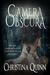 Camera Obscura by Christina Quinn