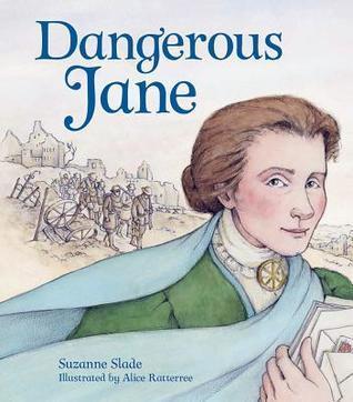 Dangerous Jane by Suzanne Slade