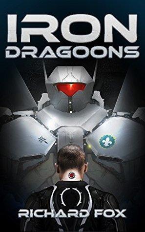 Iron Dragoons (Terran Armor Corps #1)